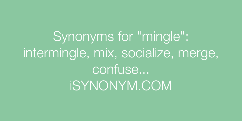 Synonym for mingle