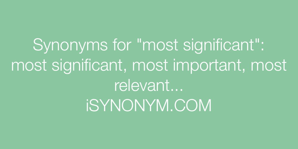 Synonyms most significant