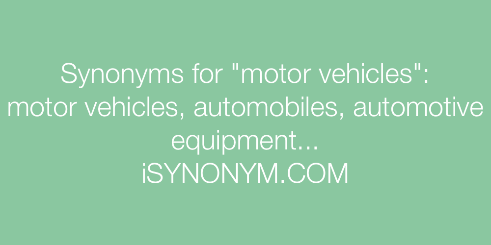Synonyms motor vehicles