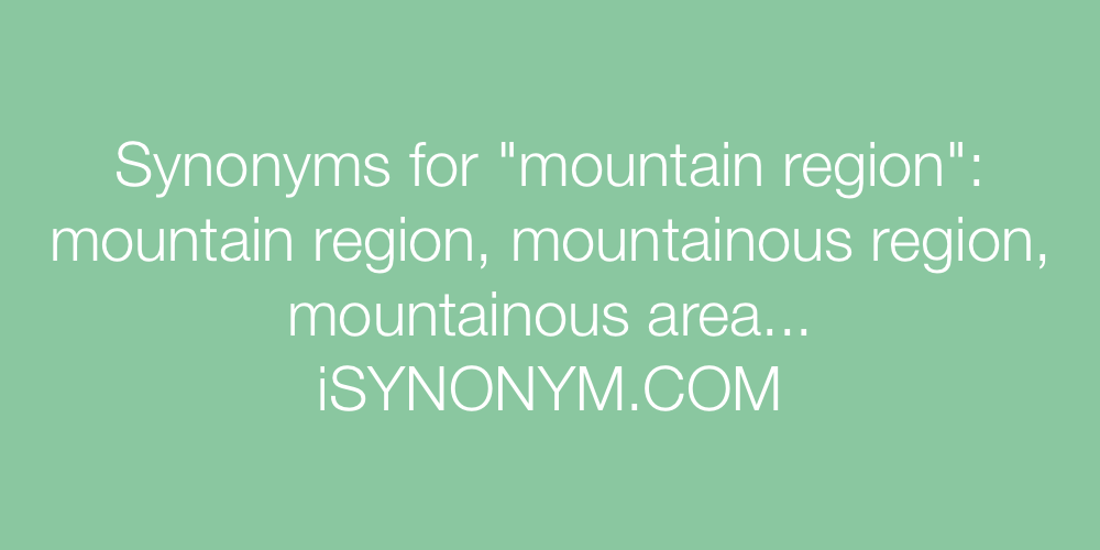 Synonyms mountain region