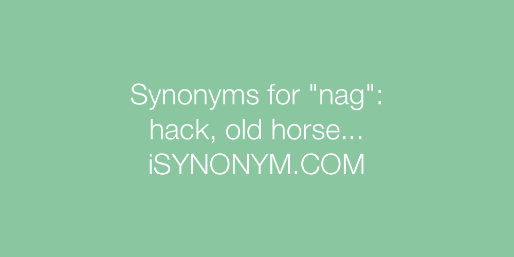 Synonyms nag