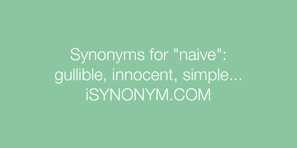 Synonyms naive