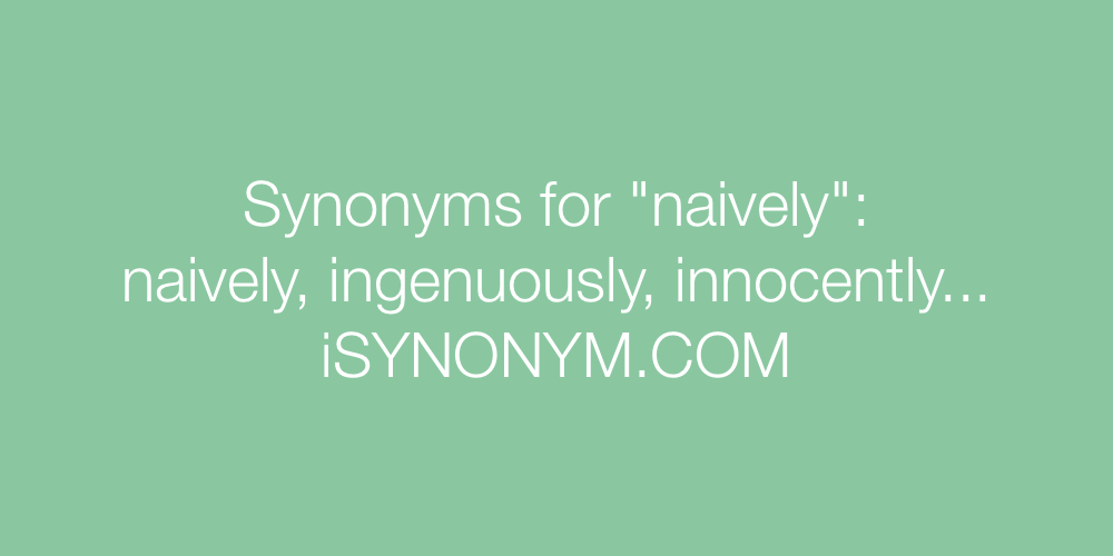 Synonyms naively