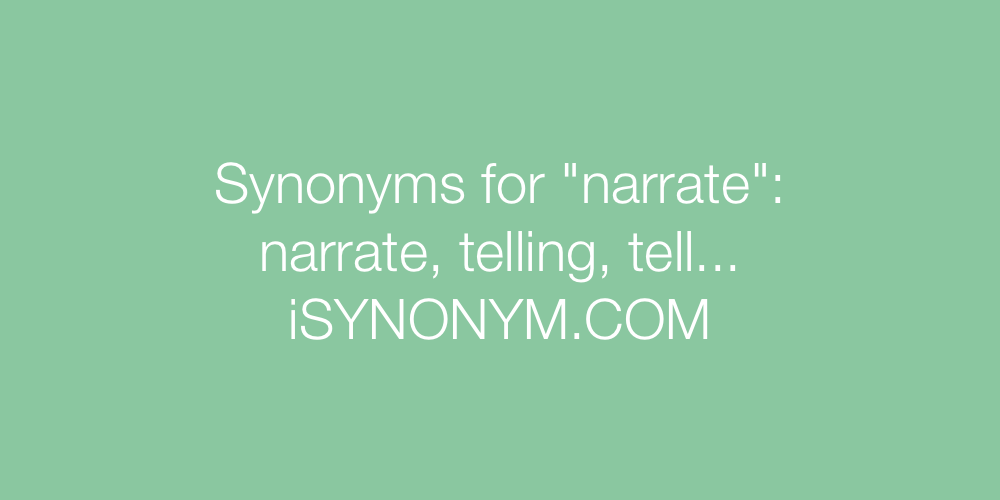 Synonyms narrate