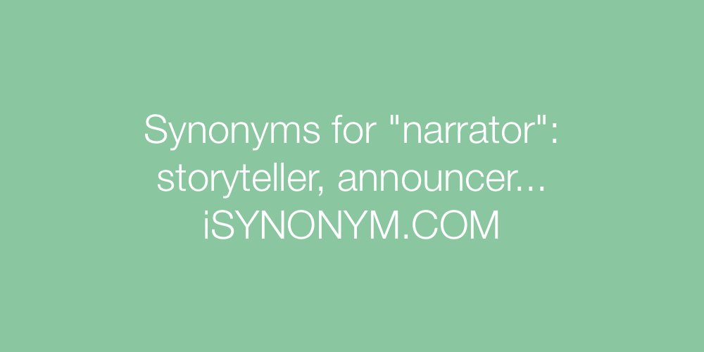 Synonyms narrator