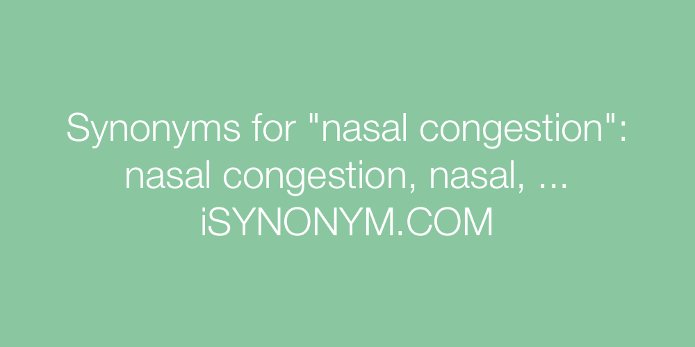 Synonyms nasal congestion