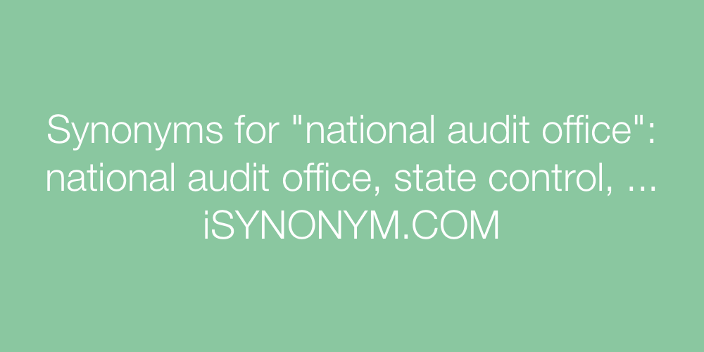 Synonyms national audit office