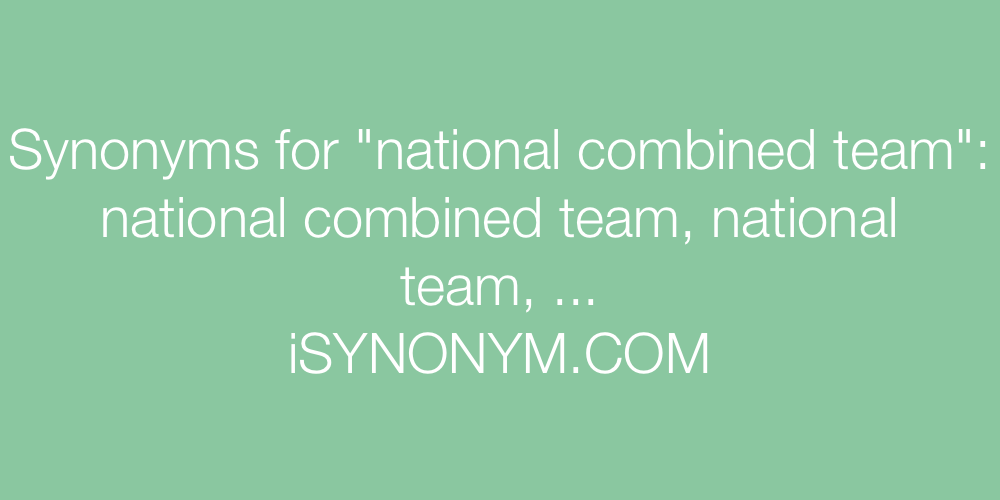Synonyms national combined team