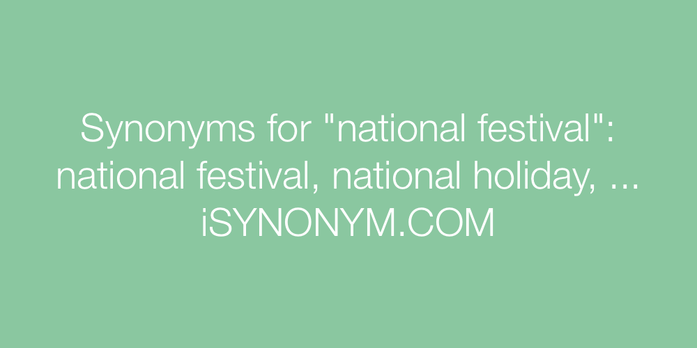 Synonyms national festival