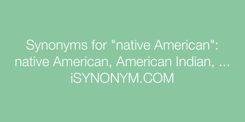 Synonyms native American