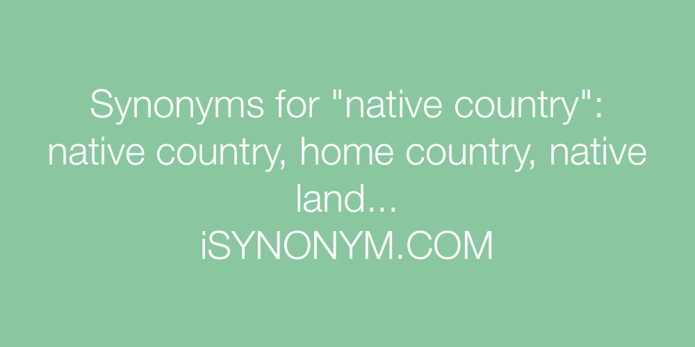 Synonyms native country