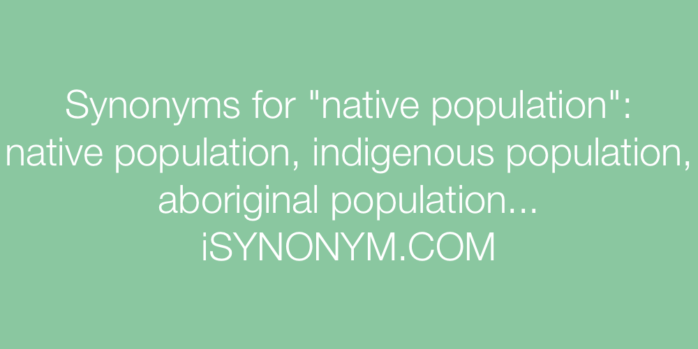 Synonyms native population