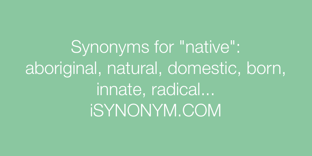 Synonyms native