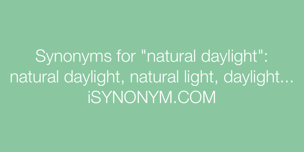 Synonyms natural daylight