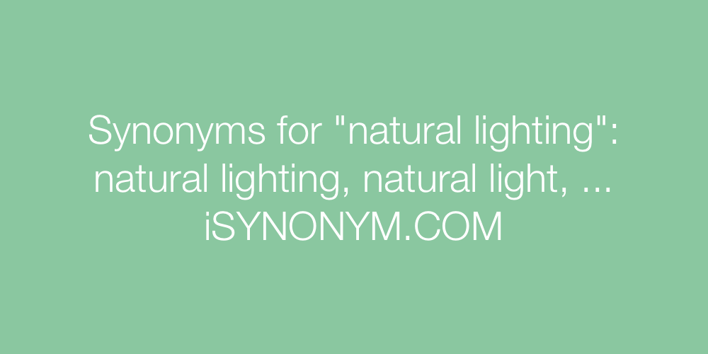 Synonyms natural lighting