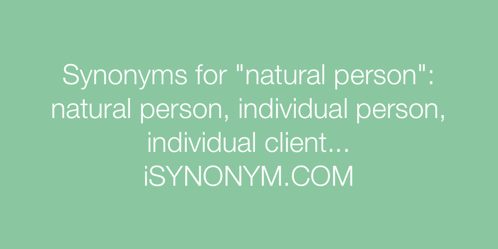 Synonyms natural person