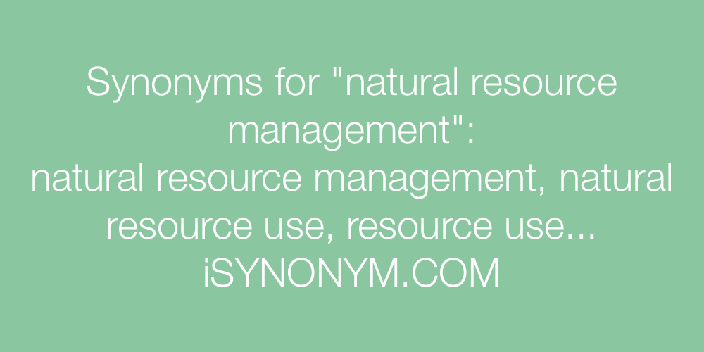 Synonyms natural resource management