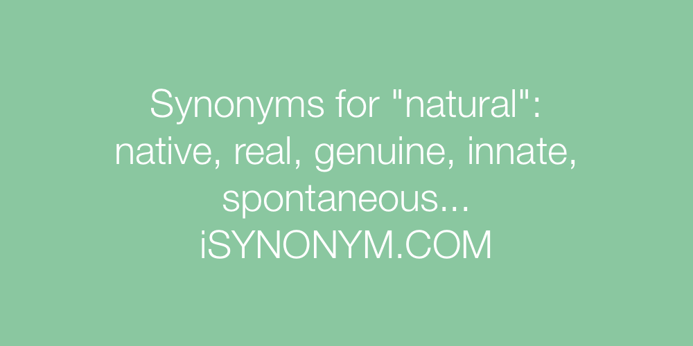 Synonyms natural