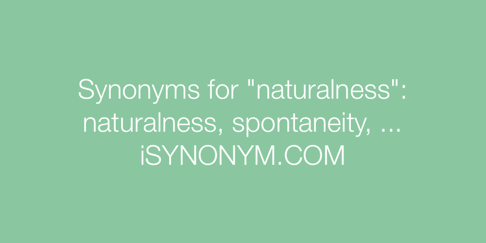 Synonyms naturalness