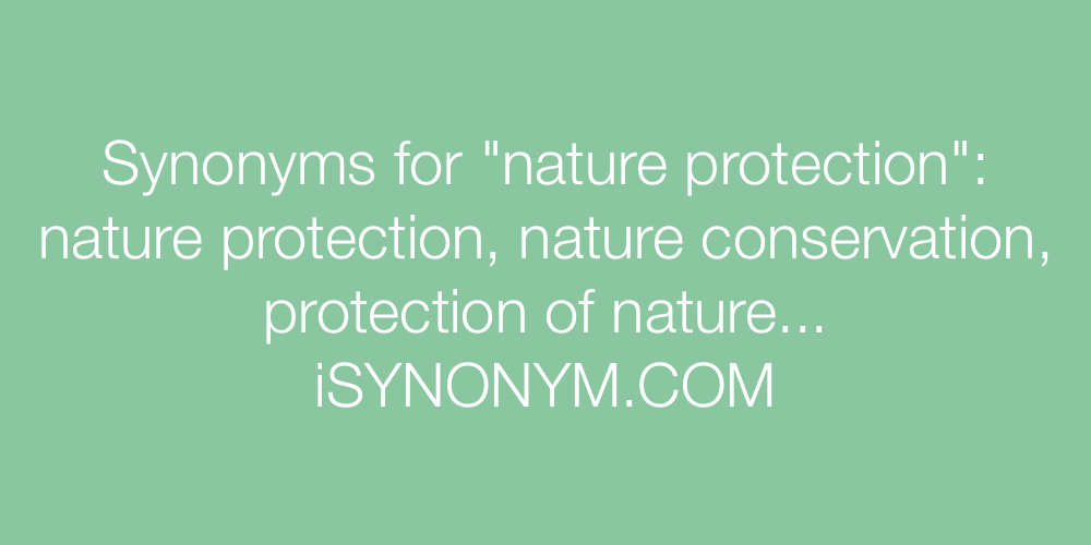 Synonyms nature protection