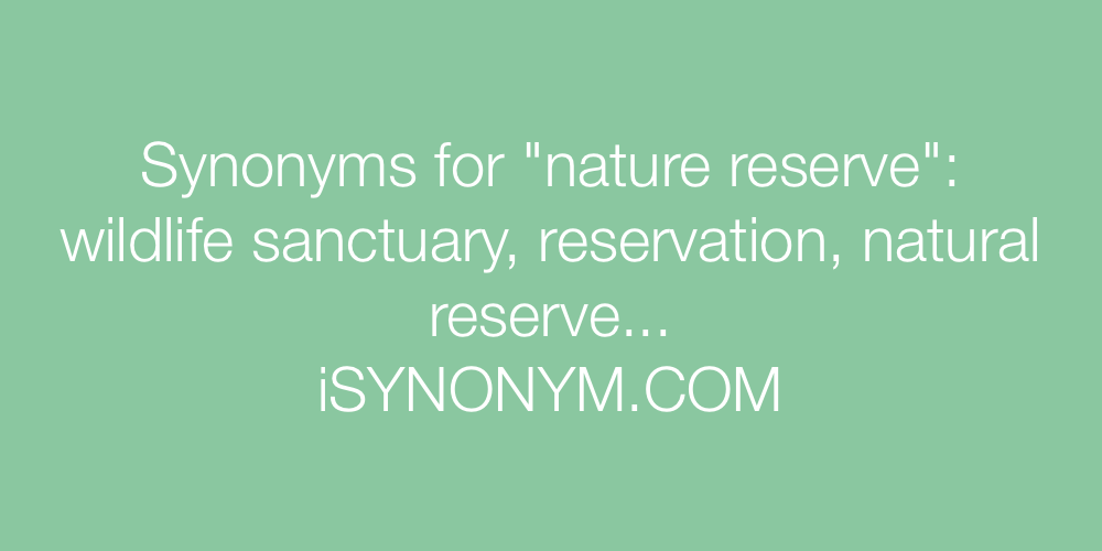 Synonyms nature reserve