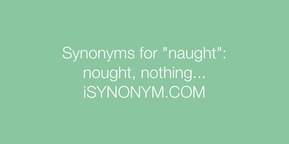 Synonyms naught