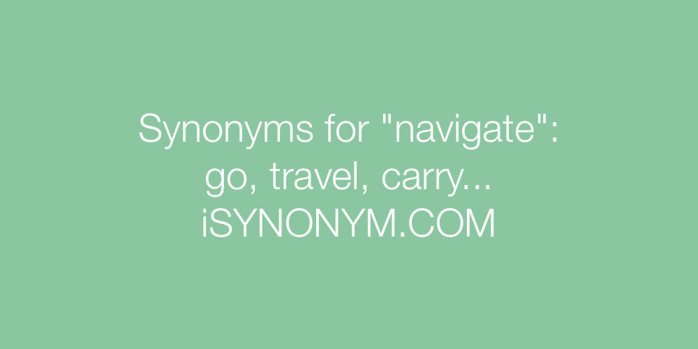 Synonyms navigate
