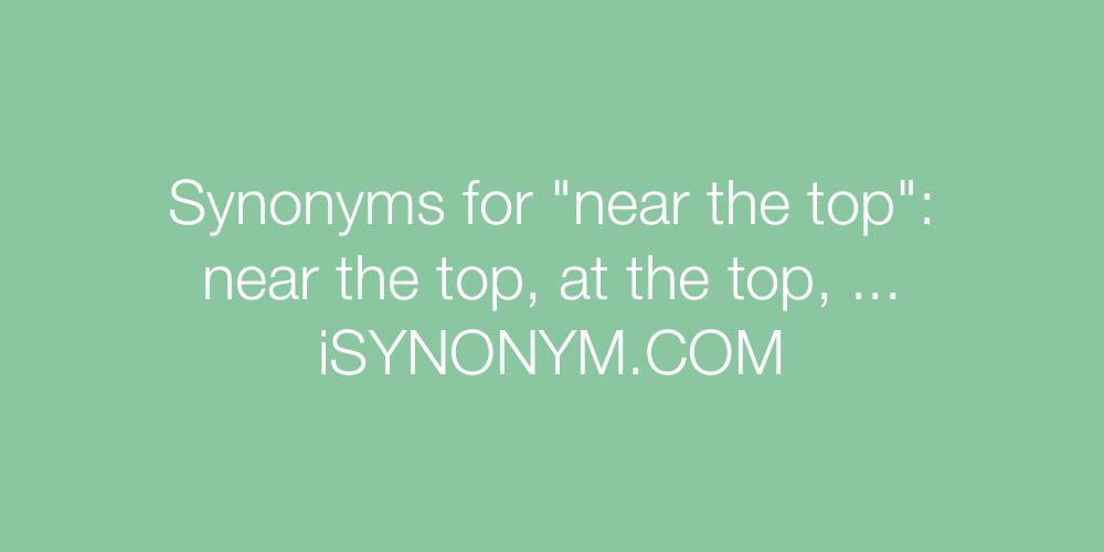 Synonyms near the top