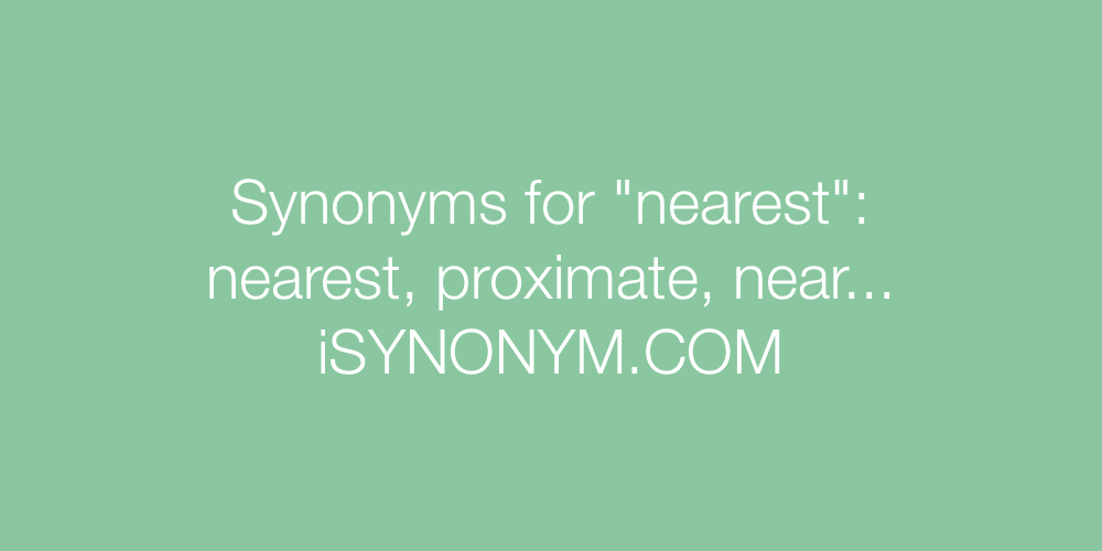 Synonyms nearest