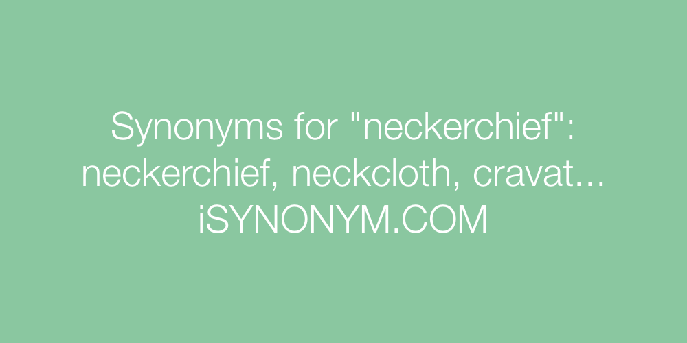 Synonyms neckerchief