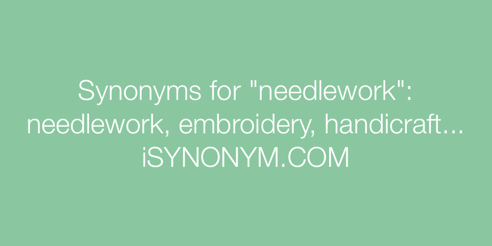 Synonyms needlework