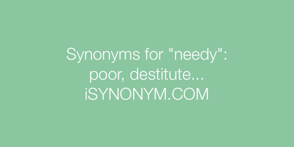 Synonyms needy