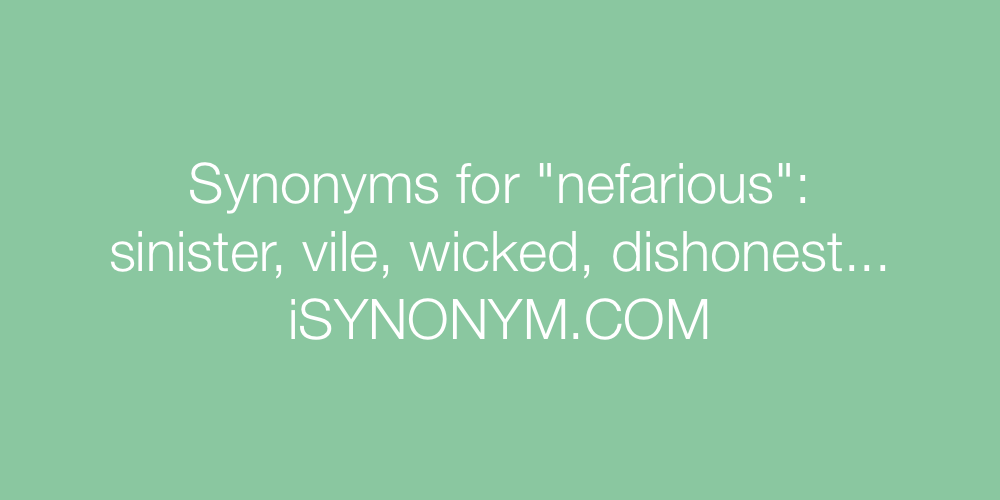 Synonyms nefarious