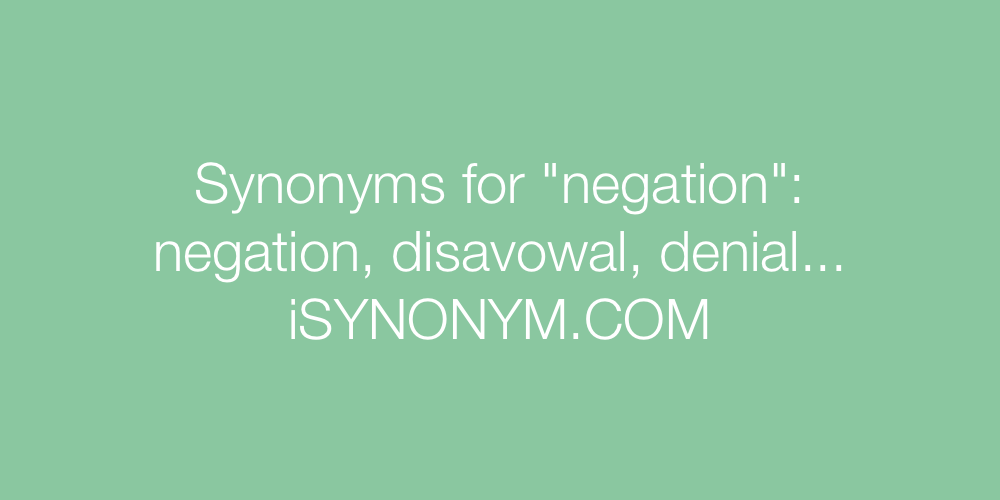 Synonyms negation