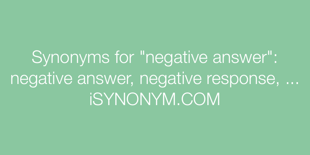 Synonyms negative answer
