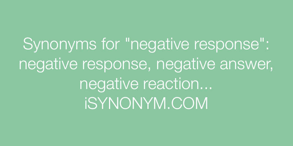 Synonyms negative response