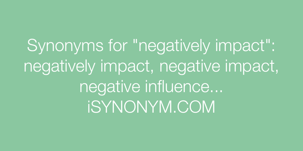 Synonyms negatively impact