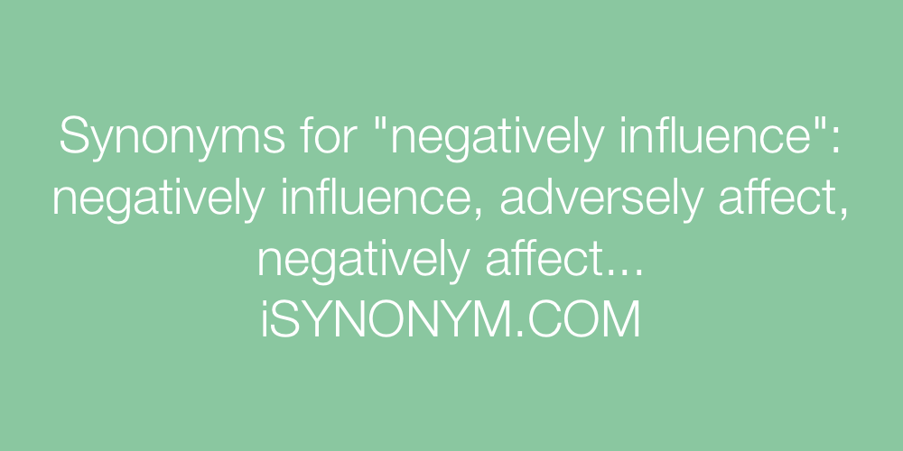 Synonyms negatively influence