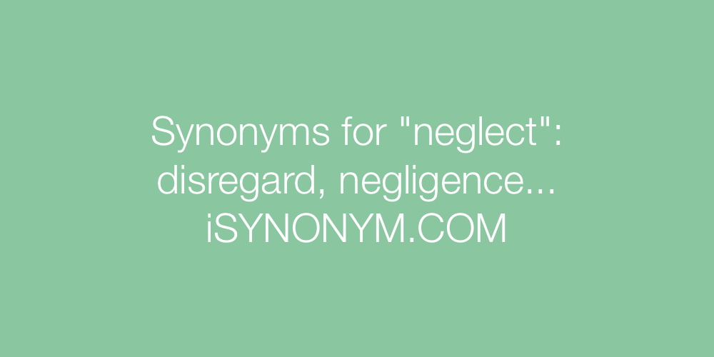 Synonyms neglect
