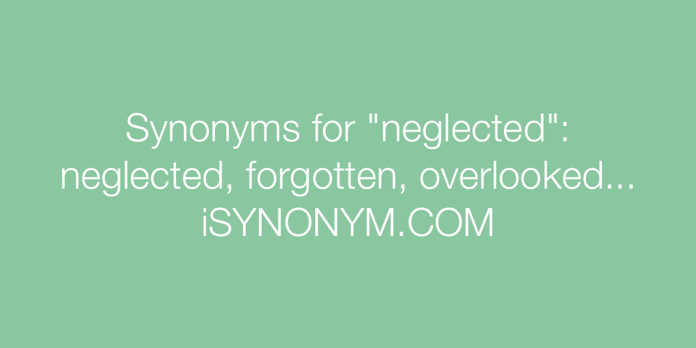 Synonyms neglected