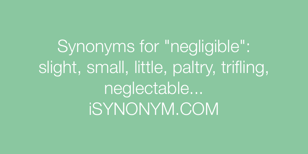 Synonyms negligible