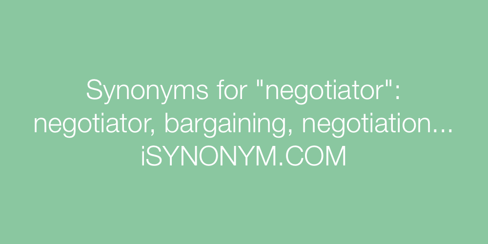 Synonyms negotiator