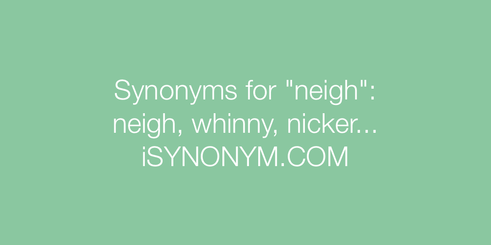 Synonyms neigh
