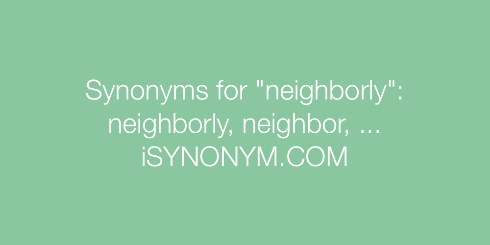 Synonyms neighborly