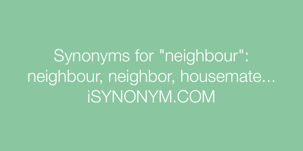 Synonyms neighbour