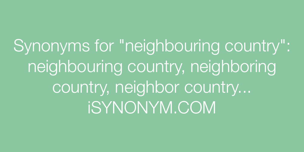 Synonyms neighbouring country