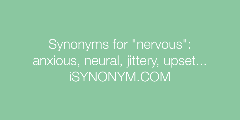 Synonyms nervous