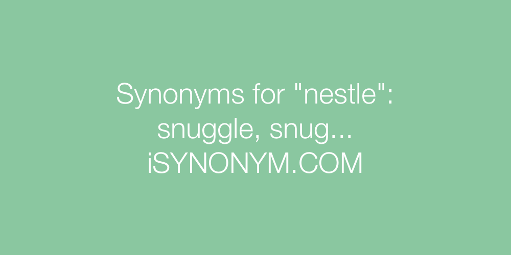 Synonyms nestle