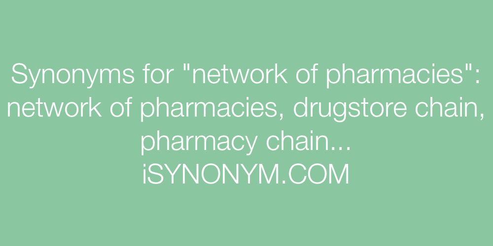 Synonyms network of pharmacies