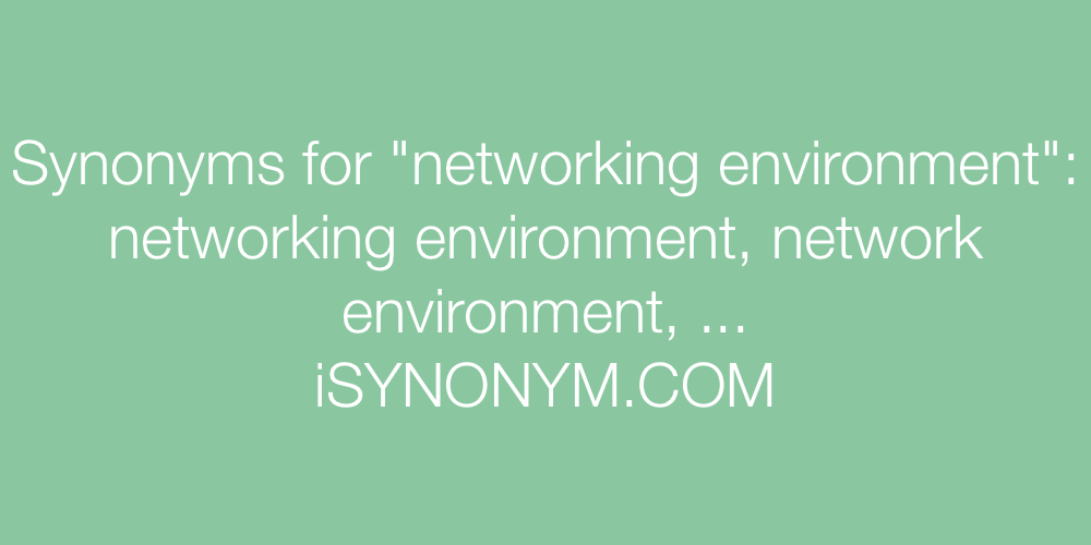 Synonyms networking environment